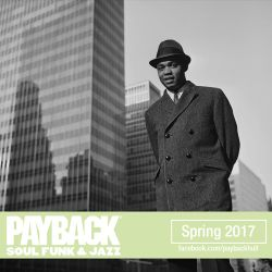 PAYBACK Soul Funk & Jazz Spring 2017 Selection