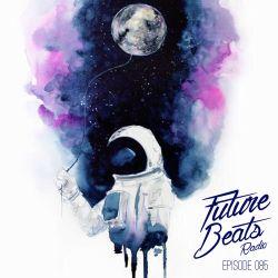 Future Beats Radio 085 + Blissfall