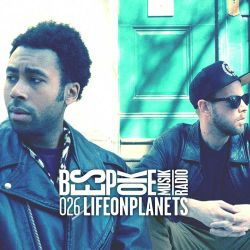 Bespoke Musik Radio 026 : Life on Planets