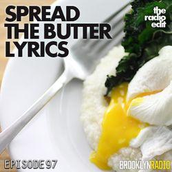 Radio Edit 97 – Spread The Butter Lyrics