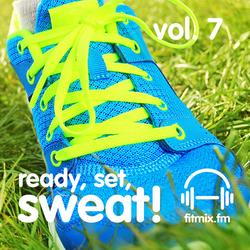 Ready, Set, Sweat! Vol. 7