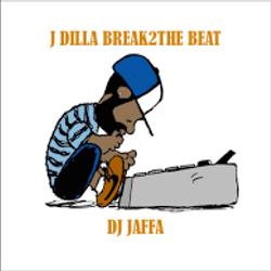 J Dilla Break-2-The Beat