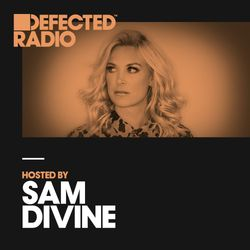 Defected Radio Show presented by Sam Divine - 24.08.18