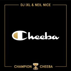 Mary Mag Presents: Champion Cheeba Mixtape by DJ Eddie IXL & Neil Nice
