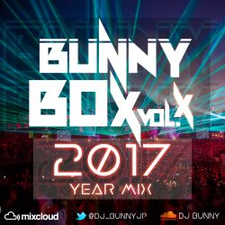 BUNNY BOX Vol - Load to 2017 Year Mix