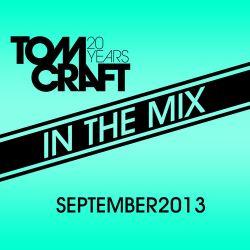 Tomcraft - In The Mix - September 2013