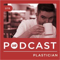 UKF Podcast #78 - Plastician