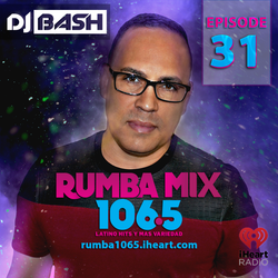 DJ Bash - Rumba Mix Episode 31