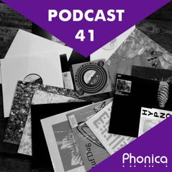 Phonica Podcast 41