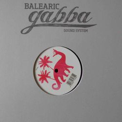 Look Back: Balearic Gabba Sound System - peeDoo & E-The-Hot - 78 minutes in the summer of  2003