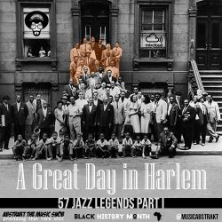 A Great Day In Harlem 1958 | 57 Jazz Legends | Mixed by A.T.M.S. | Part I