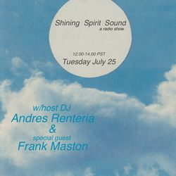 Renteria – Shining Spirit Sound (07.25.17)