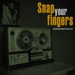 Blast Kid - Snap Your Fingers