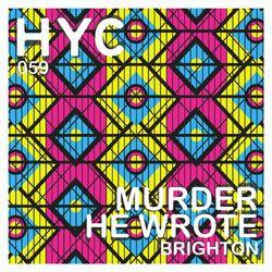 HYC 059 - MURDER HE WROTE - BRIGHTON