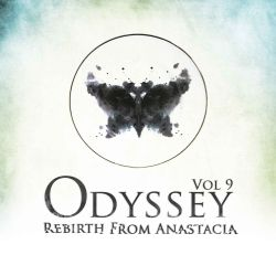 Odyssey Vol 9 - Rebirth From Anastacia