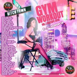 DJJUNKY - GYM WORKOUT VOL.1 MIXTAPE 2K16