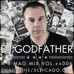 DJ Godfather: A 5 Mag Mix Vol ++006