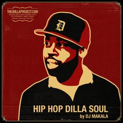 "Dj Makala ""Baile Hip Hop Dilla Soul Mix"""