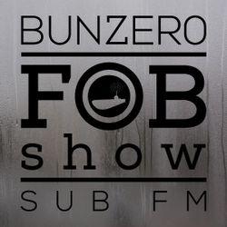SUB FM - BunZer0 ft Mr Jo - 22 08 19