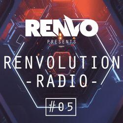 Renvo - Renvolution Radio #05