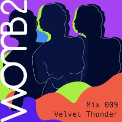 WXMB 2 Mix 009 - Velvet Thunder