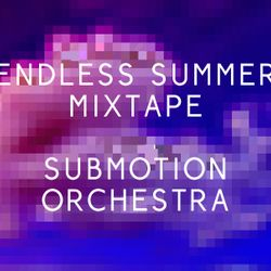 Submotion Orchestra Mix