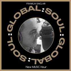 The New Music Hour with Franklin Sinclair Friday 17th January 2020