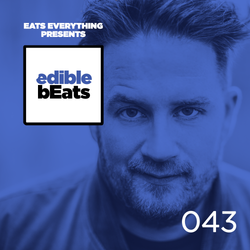 EB043 - edible bEats - Eats Everything live from Toffler Festival (Part 2)