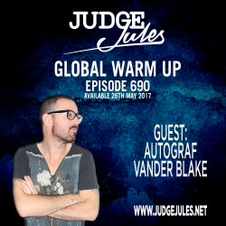 JUDGE JULES PRESENTS THE GLOBAL WARM UP EPISODE 690