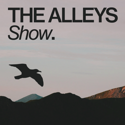 THE ALLEYS Show. #036 We Are All Astronauts (Blue Dot IV Premiere)