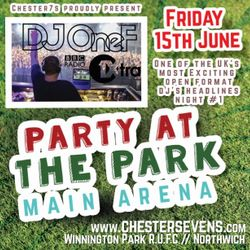 @DJOneF LIVE @ Chester7s/Party At The Park 15.06.18 (Main Festival Arena)