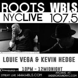 Kevin Hedge & Louie Vega Roots NYC Live on WBLS 23-08-2019