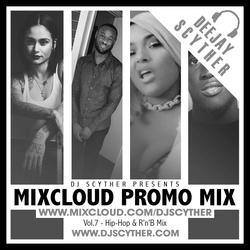 Mixcloud Promo Mix Vol 7 (Hip Hop & R'n'B Mix) By @DJScyther