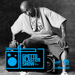 GHETTOBLASTERSHOW #360 (oct. 19/19)