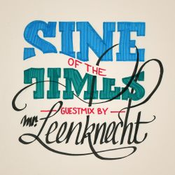 Sine Of The Times - Mr Leenknecht Takeover