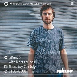 Moresounds Guest Mix for J:Kenzo's Rinse FM Show  - 7th July 2016