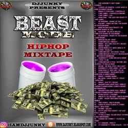 DJJUNKY - BEAST MODE HIPHOP MIXTAPE 2K17