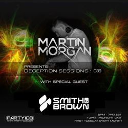 Deception Sessions 039 with Smith & Brown Guestmix