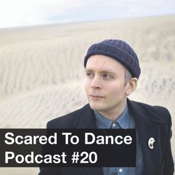 Scared To Dance Podcast #20