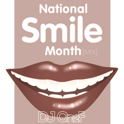 @DJOneF National Smile Month Mix [Dancehall & Bass]