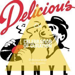 Celebration of Curation 2013 #LA: Delicious Vinyl
