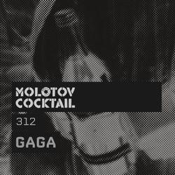 Molotov Cocktail 312 with Gaga