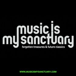 Music Is My Sanctuary Podcast #34