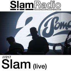 #SlamRadio - 217 - Slam (LIVE)