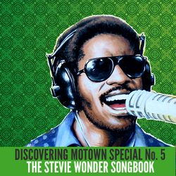 Discovering Motown Special: Stevie Wonder Songbook