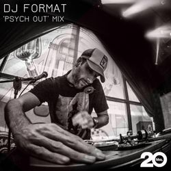 DJ Format - 'Psych Out' Mix