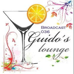 Guido's Lounge Cafe Broadcast#036 Luxury Lounge (20121109)