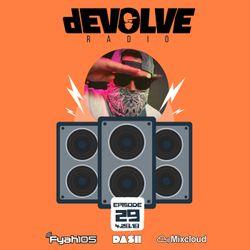 dEVOLVE Radio #29 (04/28/18)