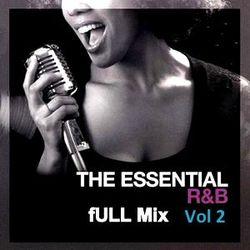The Essential R'N'B  Full Mix  Vol 2