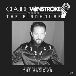 Claude VonStroke presents The Birdhouse 100